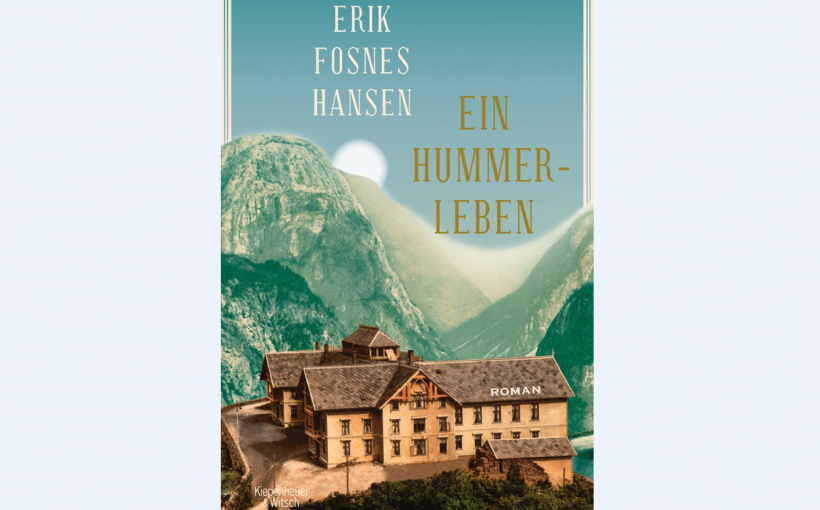 Erik Fosnes Hansen Ein Hummerleben