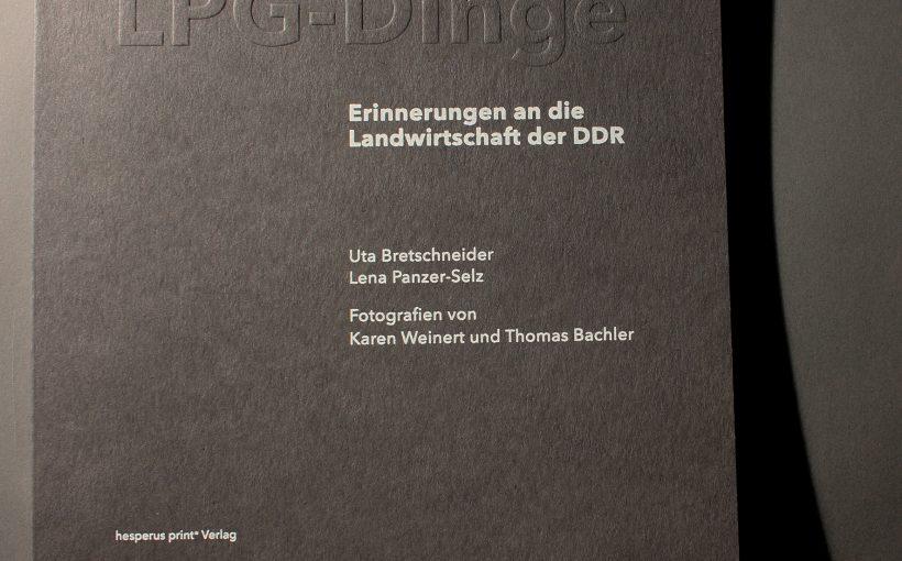 LPG-Dinge. Landwirtschaft der DDR